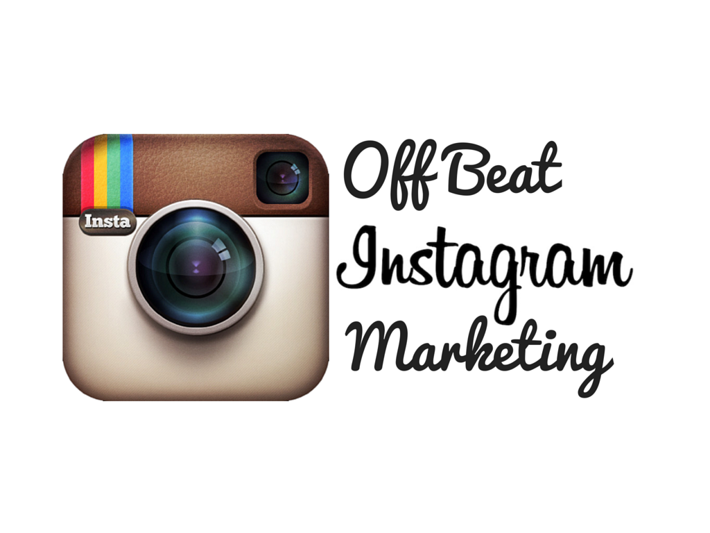 Off beat Instagram Marketing Ideas
