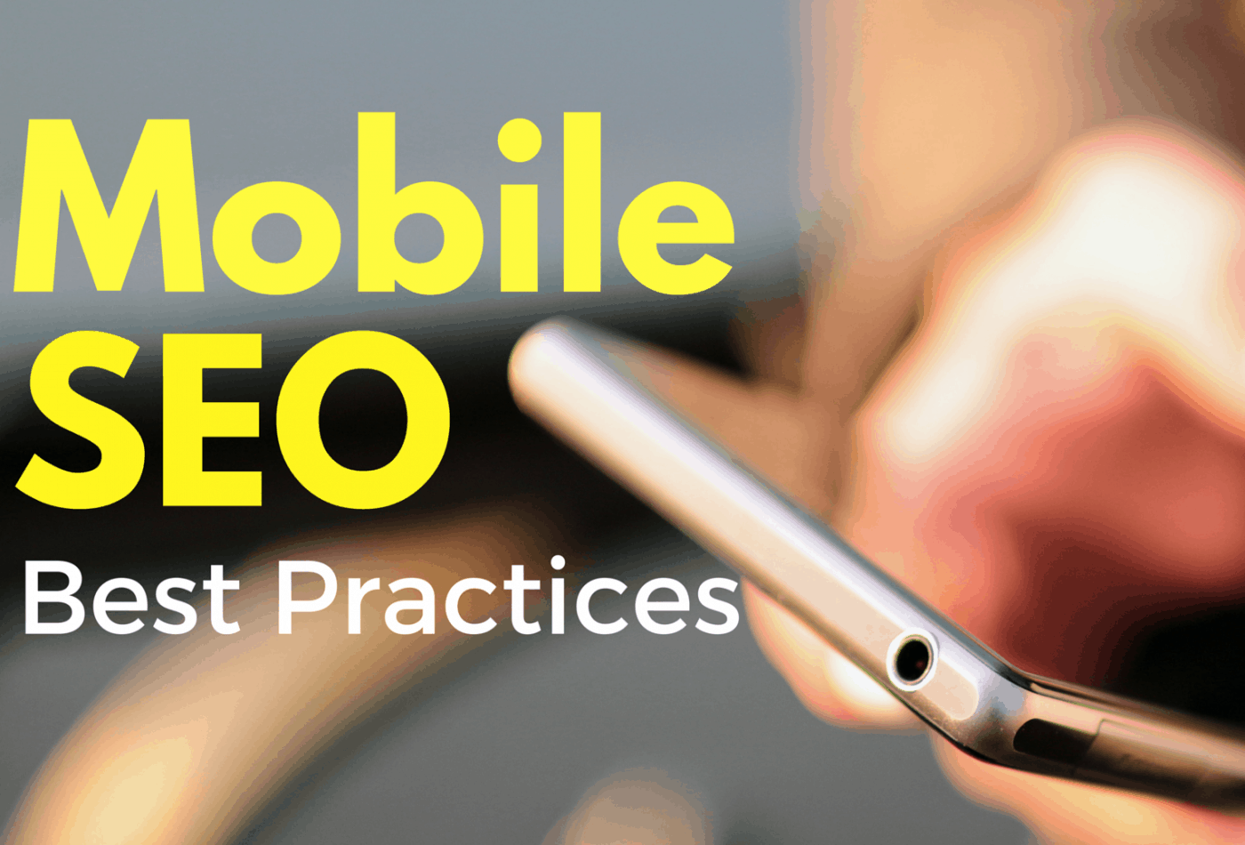 Mobile SEO Best Practices Tips to optimize your mobile website DigitalDefynd