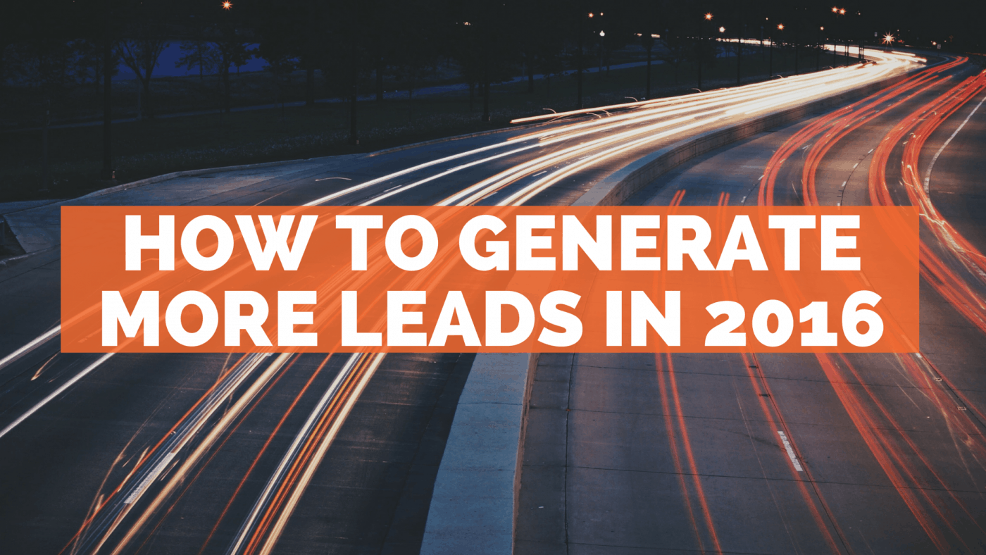 How to generate more leads in 2016