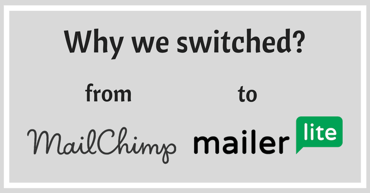 Why we switched from Mailchimp to Mailerlite