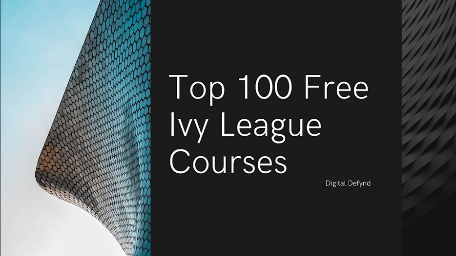 Best Free Ivy League courses certification training online