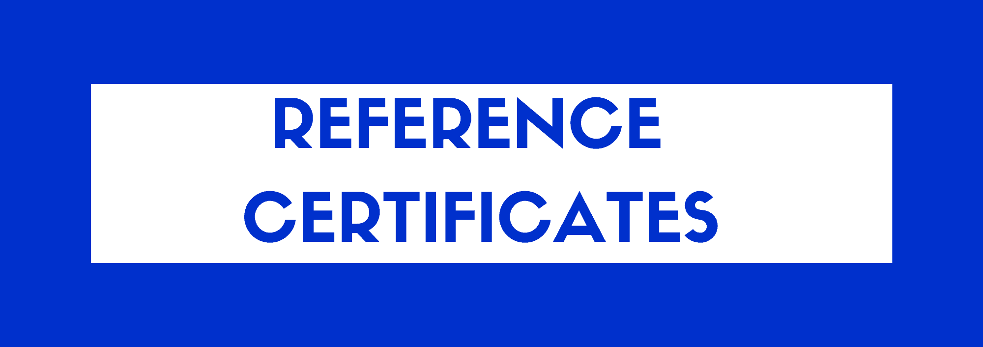 Reference Certificates