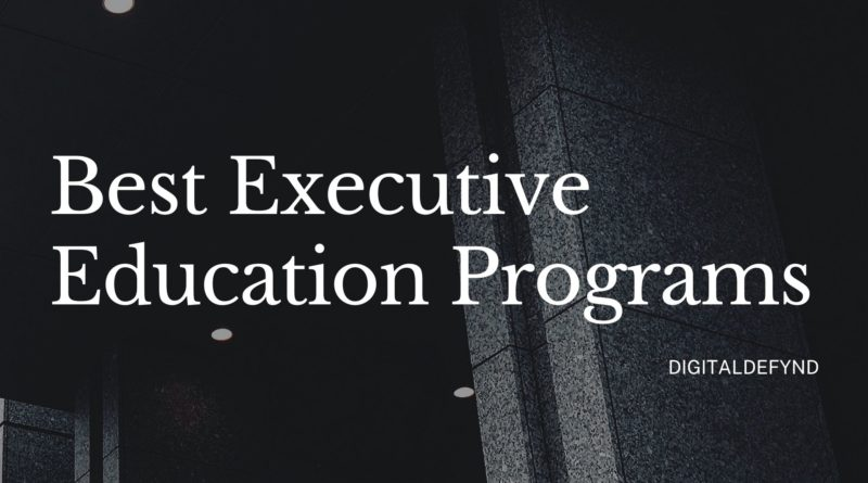 Best Executive Education Programs